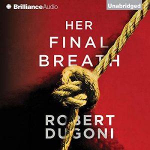 Her Final Breath: Tracy Crosswhite, Book 2 – Robert Dugoni [Narrado por Emily Sutton-Smith] [Audiolibro] [English]