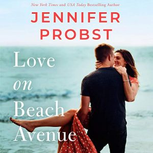 Love on Beach Avenue: The Sunshine Sisters, Book 1 – Jennifer Probst [Narrado por Samantha Brentmoor, Brian Pallino] [Audiolibro] [English]