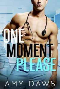 One Moment Please: A Surprise Pregnancy Standalone (Wait With Me Book 3) – Amy Daws [ePub & Kindle] [English]