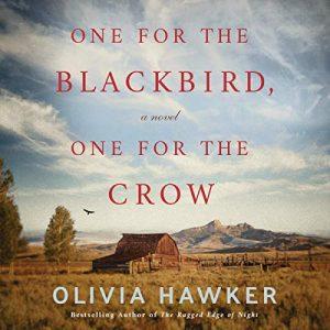 One for the Blackbird, One for the Crow: A Novel – Olivia Hawker [Narrado por Jackie Zebrowski] [Audiolibro] [English]