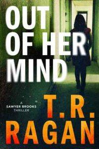 Out of Her Mind (Sawyer Brooks Book 2) – T.R. Ragan [ePub & Kindle] [English]