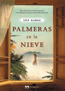 Palmeras en la nieve – Luz Gabás [ePub & Kindle]
