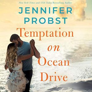 Temptation on Ocean Drive: The Sunshine Sisters, Book 2 – Jennifer Probst [Narrado por Laurie West, Tor Thom] [Audiolibro] [English]