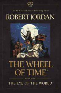 The Eye of the World: Book One of The Wheel of Time – Robert Jordan [ePub & Kindle] [English]