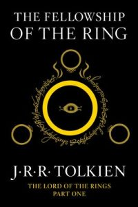 The Fellowship of the Ring: Being the First Part of The Lord of the Rings – J.R.R. Tolkien [ePub & Kindle] [English]