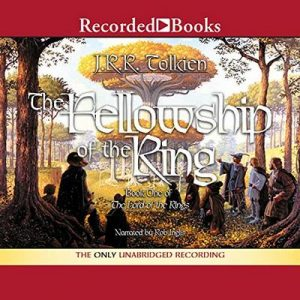 The Fellowship of the Ring: Book One in The Lord of the Rings Trilogy – J. R. R. Tolkien [Narrado por Rob Inglis] [Audiolibro] [English]