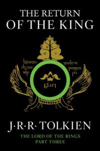 The Return of the King: Being the Third Part of the Lord of the Rings – J.R.R. Tolkien [ePub & Kindle] [English]