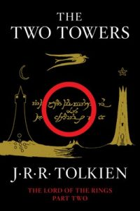 The Two Towers: Being the Second Part of The Lord of the Rings – J.R.R. Tolkien [ePub & Kindle] [English]