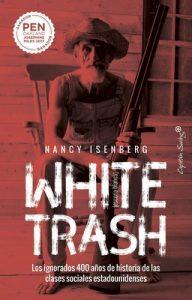 White trash [Escoria blanca] – Nancy Isenberg [ePub & Kindle]