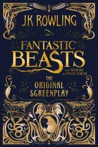 Fantastic Beasts and Where to Find Them: The Original Screenplay – J.K. Rowling [ePub & Kindle] [English]