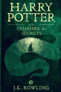 Harry Potter et la Chambre des Secrets – J.K. Rowling, Jean-François Ménard [ePub & Kindle] [French]