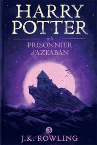 Harry Potter et le Prisonnier d'Azkaban – J.K. Rowling, Jean-François Ménard [ePub & Kindle] [French]