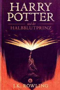 Harry Potter und der Halbblutprinz – J.K. Rowling, Klaus Fritz [ePub & Kindle] [German]