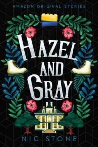 Hazel and Gray (Faraway collection) – Nic Stone [ePub & Kindle] [English]