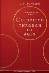 Quidditch Through the Ages (Hogwarts Library book Book 2) – J.K. Rowling, Kennilworthy Whisp [ePub & Kindle] [English]