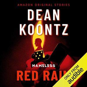 Red Rain, Nameless, Book 4 – Dean Koontz [Narrado por Edoardo Ballerini] [Audiolibro] [English]
