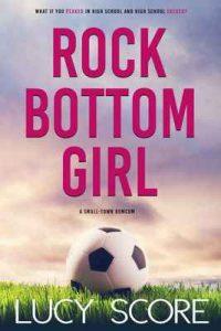 Rock Bottom Girl – Lucy Score [ePub & Kindle] [English]