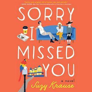 Sorry I Missed You – Suzy Krause [Narrado por Amanda Ronconi] [Audiolibro] [English]