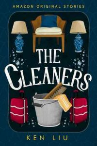 The Cleaners (Faraway collection) – Ken Liu [ePub & Kindle] [English]