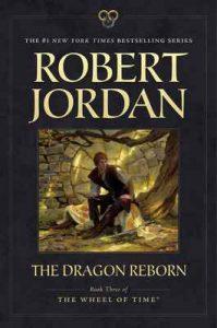 The Dragon Reborn Book Three of 'The Wheel of Time' – Robert Jordan [ePub & Kindle] [English]