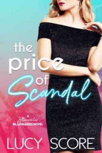 The Price of Scandal – Lucy Score [ePub & Kindle] [English]