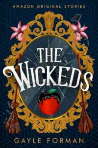 The Wickeds (Faraway collection) – Gayle Forman [ePub & Kindle] [English]