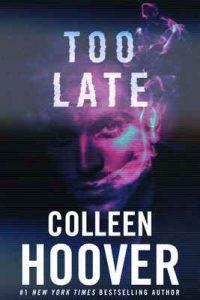 Too Late – Colleen Hoover [ePub & Kindle] [English]