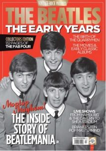 Vintage Rock Presents, The Beatles: The Early Years Collectors Edition, 2017 [PDF]