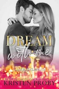 Dream With Me (With Me In Seattle – The O'Callaghans Book 1) – Kristen Proby [ePub & Kindle] [English]