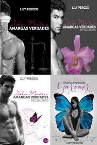 Dulces Mentiras, Amargas Verdades (La Saga Completa) – Lily Perozo, Mariana Sciacca [ePub & Kindle]