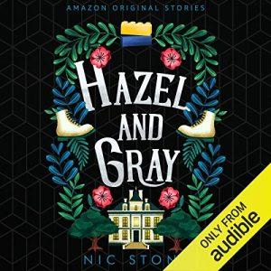 Hazel and Gray: Faraway collection – Nic Stone [Narrado por Kimberly Woods] [Auiolibro] [English]