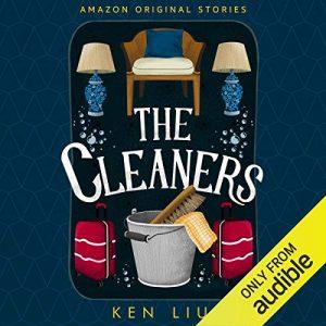 The Cleaners: Faraway collection – Ken Liu [Narrado por Kate Rudd] [Audiolibro] [English]
