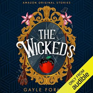 The Wickeds: Faraway collection – Gayle Forman [Narrado por Frankie Corzo] [Audiolibro] [English]