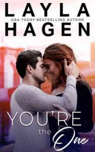 You're The One (Very Irresistible Bachelors) – Layla Hagen [ePub & Kindle] [English]