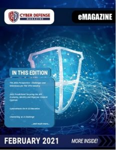 Cyber Defense Magazine – February, 2021 [PDF]
