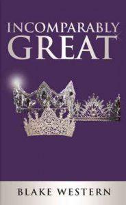 Incomparably Great – Blake Western [ePub & Kindle] [English]