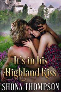 It's in his Highland Kiss – Shona Thompson [ePub & Kindle] [English]