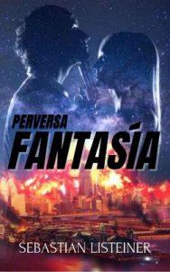 Perversa Fantasía (El Asesino de las rubias nº 3) – Sebastian Listeiner [ePub & Kindle] [English]