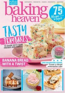 Baking Heaven Issue 106 – May, 2021 [PDF]