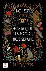Hasta que la magia nos separe – Nohewi [ePub & Kindle]