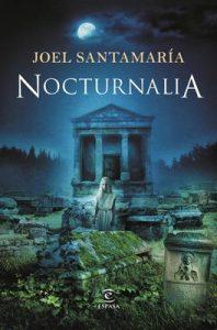 Nocturnalia – Joel Santamaria [ePub & Kindle]