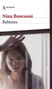 Rehenes – Nina Bouraoui [ePub & Kindle]