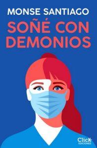 Soñe con demonios – Monse Santiago [ePub & Kindle]