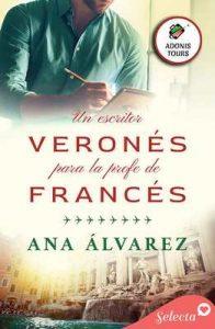 Un escritor veronés para la profe de francés (Adonis tours 1) – Ana Álvarez [ePub & Kindle]