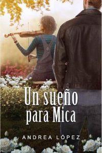 Un sueño para Mica – Andrea López [ePub & Kindle]