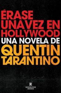 Érase una vez en Hollywood – Quentin Tarantino, Javier Calvo Perales [ePub & Kindle]