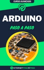 Aprende Arduino Paso a Paso: Curso Avanzado 2021 – Internet Paso a Paso [PDF]