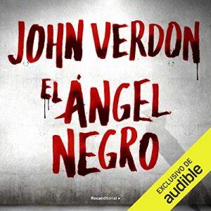 El ángel negro, David Gurney 7 – John Verdon [Narrado por Josema Soler] [Audiolibro] [Español]