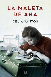 La maleta de Ana – Celia Santos [ePub & Kindle]