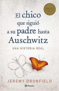 El chico que siguió a su padre hasta Auschwitz – Jeremy Dronfield [ePub & Kindle]